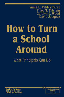 How to Turn a School Around by Anna L.Valdez Perez