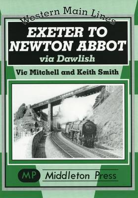 Exeter to Newton Abbot by Vic Mitchell