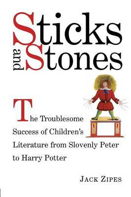 Sticks and Stones by Jack Zipes image