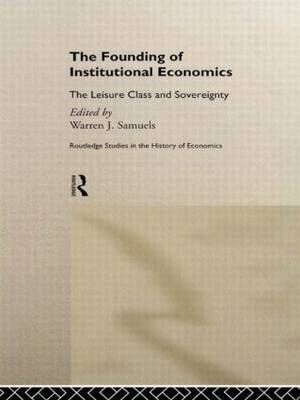 The Founding of Institutional Economics