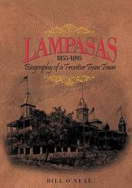 Lampasas 1855-1895 by Bill O'Neal