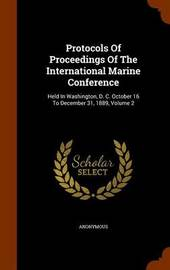 Protocols of Proceedings of the International Marine Conference by * Anonymous