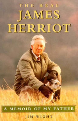 The James Herriot Biography by Jim Wright