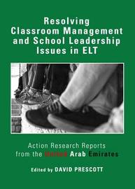 Resolving Classroom Management and School Leadership Issues in ELT