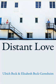 Distant Love by Ulrich Beck