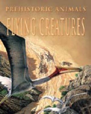 PREHISTORIC ANIMALS FLYING CREATURE