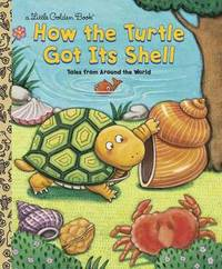 Lgb:How the Turtle Got Its Shell by Justine Korman Fontes image