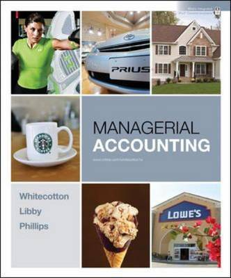 Managerial Accounting by Stacey M Whitecotton