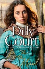 The River Maid by Dilly Court
