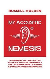 My Acoustic Nemesis by Russell K Holden