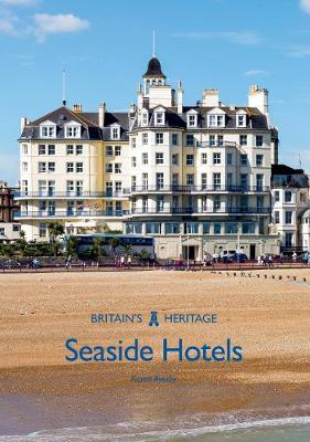 Seaside Hotels by Karen Averby