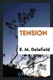 Tension by E.M. Delafield image