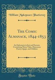 The Comic Almanack, 1844-1853 by William Makepeace Thackeray image