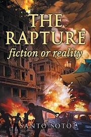 The Rapture, Fiction or Reality? by Santo Soto image