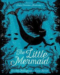 The Little Mermaid by Geraldine McCaughrean