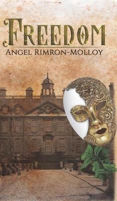 Freedom by Angel Rimron-Molloy