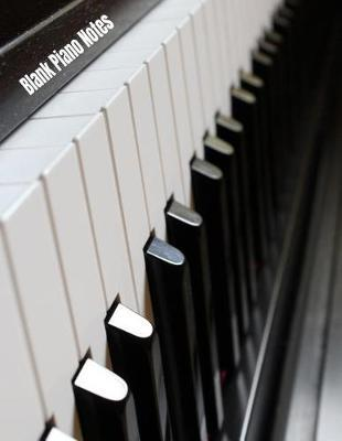 Blank Piano Notes by Piano Staves Notebooks