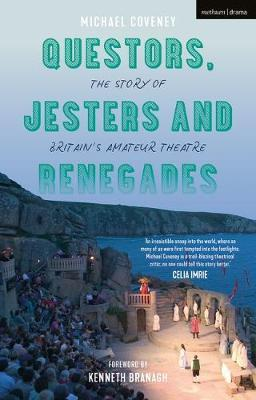 Questors, Jesters and Renegades by Michael Coveney image