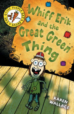 Whiff Eric and the Great Green Thing: Bk. 2 by Karen Wallace image