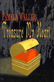 Treasure My Heart by Pamela Waller image