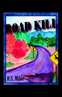 Road Kill by D.S. Milne image