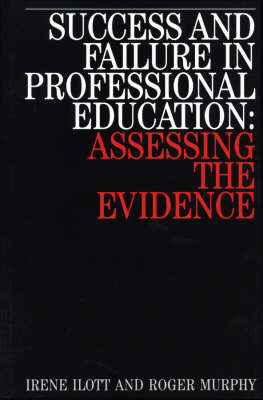 Success and Failure in Professional Education by Irene Ilott image