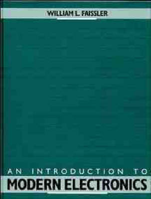 An Introduction to Modern Electronics by William L. Faissler image