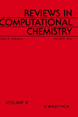 Reviews in Computational Chemistry: v. 8 by Kenny B. Lipkowitz