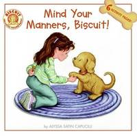 Mind Your Manners, Biscuit! by Alyssa Satin Capucilli image