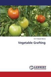 Vegetable Grafting by Meena Om Prakash