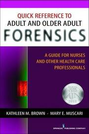 Quick Reference to Adult and Older Adult Forensics by Kathleen Brown
