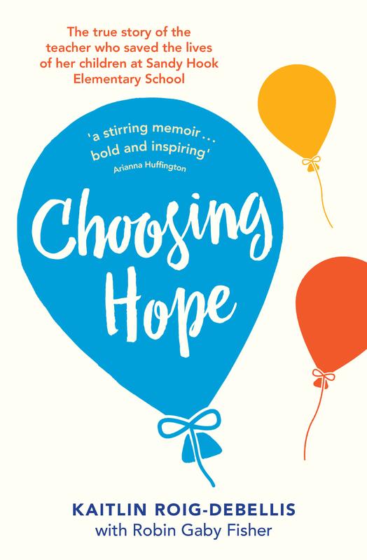 Choosing Hope by Kaitlin Roig-Debellis
