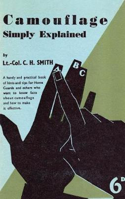 Camouflage Simply Explained by Cyril H Smith