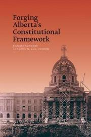 Forging Alberta's Constitutional Framework image
