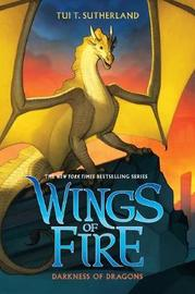 Wings of Fire #10: Darkness of Dragons by Sutherland,Tui,T