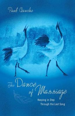 The Dance of Marriage by Paul Gauche image