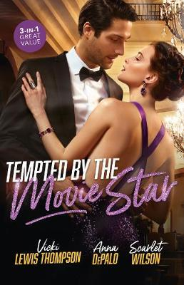 Tempted By The Movie Star/In the Cowboy's Arms/Hollywood Baby Affair/TheMysterious Italian Houseguest by Anna Depalo