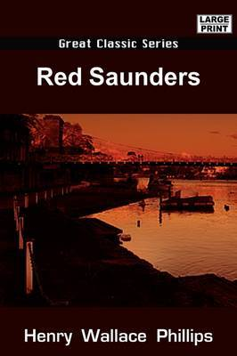 Red Saunders by Henry Wallace Phillips image