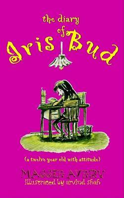 The Diary of Iris Bud by Maggie Avery image