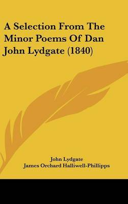 A Selection From The Minor Poems Of Dan John Lydgate (1840) by John Lydgate image
