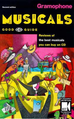 """""""Gramophone"""" Musicals Good CD Guide"""