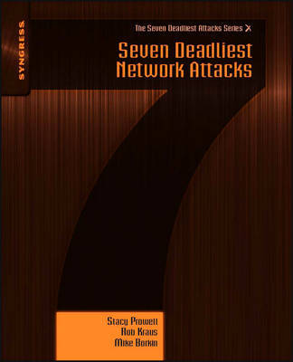 Seven Deadliest Network Attacks by Stacy J. Prowell image