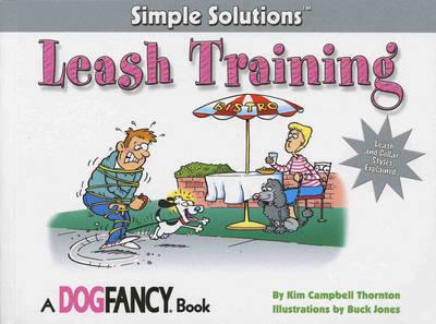Leash Training by Kim Campbell Thornton