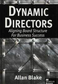 Dynamic Directors by Allan Blake