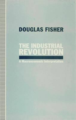 The Industrial Revolution by Douglas Fisher image