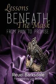 Lessons Beneath the Mask by Reuel I Barksdale image