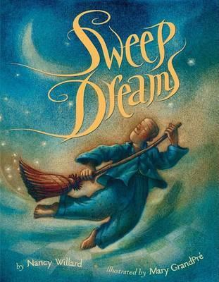Sweet Dreams by Nancy Willard image