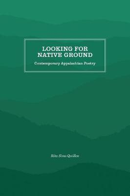 Looking for Native Ground by Rita Sims Quillen