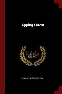 Epping Forest by Edward North Buxton image