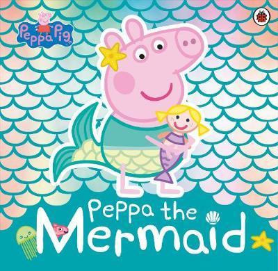 Peppa Pig: Peppa the Mermaid by Peppa Pig image